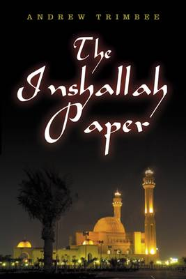 The Inshallah Paper by Andrew Trimbee