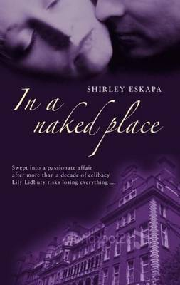 In a Naked Place by Shirley Eskapa