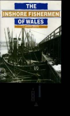 The Inshore Fishermen of Wales by J. Geraint Jenkins