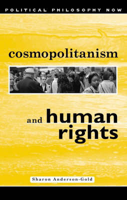 Cosmopolitanism and Human Rights by Sharon Anderson-Gold