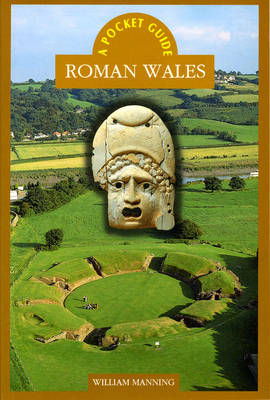 Roman Wales by W. H. Manning