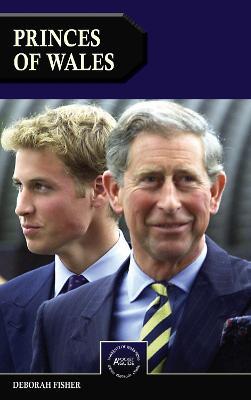Princes of Wales by Deborah Fisher