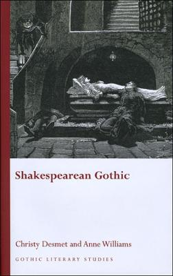 Shakespearean Gothic by Christy Desmet