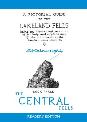 Central Fells Pictorial Guides to the Lakeland Fells Book 3 (Lake District & Cumbria) by Alfred Wainwright