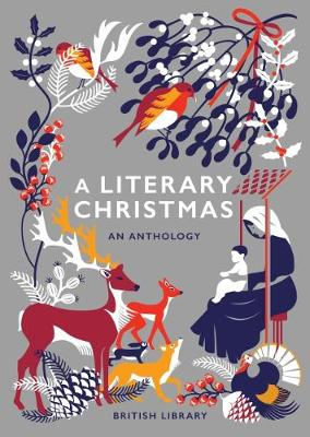 A Literary Christmas: An Anthology
