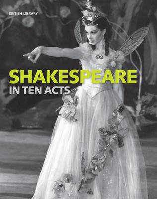 Shakespeare in Ten Acts by Gordon McMullan