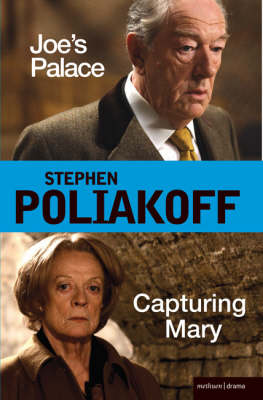 Joe's Palace and Capturing Mary Two Major New Screenplays for the BBC by Stephen Poliakoff