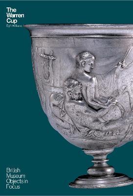 The Warren Cup by Dyfri Williams
