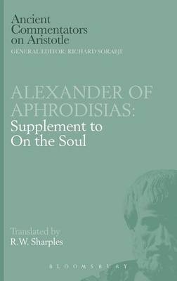 Supplement to On the Soul by of Aphrodisias Alexander