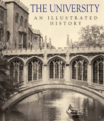 The University: An Illustrated History by Tejerina