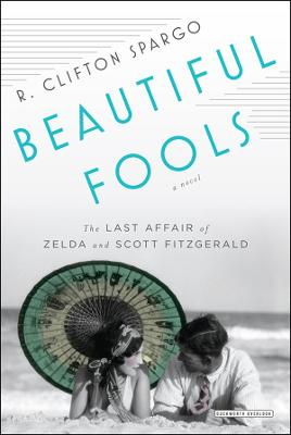 Beautiful Fools by R.Clifton Spargo