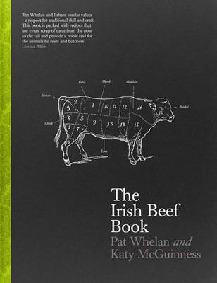 The Irish Beef Book by Pat Whelan, Katy McGuinness
