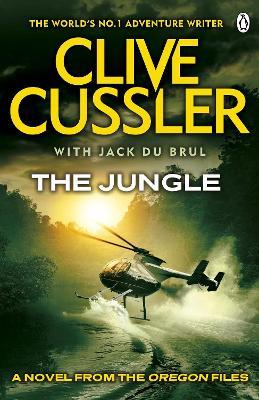 The Jungle Oregon Files #8 by Clive Cussler, Jack B. Du Brul