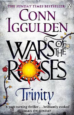 Wars of the Roses: Trinity by Conn Iggulden