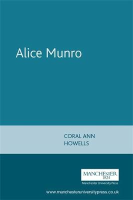 Alice Munro by Coral Ann Howells