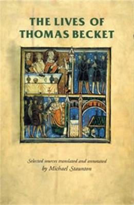 The Lives of Thomas Becket by Michael Staunton