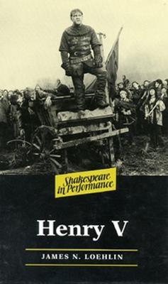 Henry V by James N. Loehlin