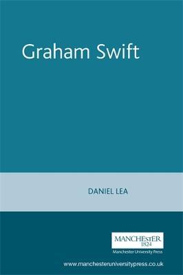 Graham Swift by Daniel Lea, Susan Williams