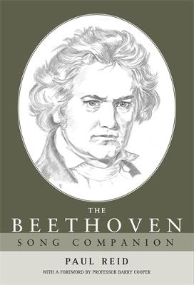 The Beethoven Song Companion by Paul Reid