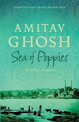 Sea of Poppies by Amitav Ghosh