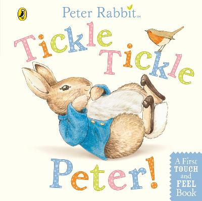 Peter Rabbit: Tickle Tickle Peter! by Beatrix Potter