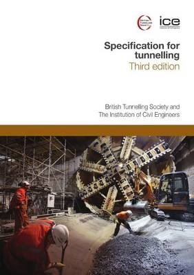 Specification for Tunnelling Third edition by British Tunnelling Society