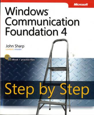 Windows Communication Foundation 4 Step by Step by John Sharp