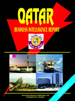 Qatar Business Intelligence Report by Usa Ibp