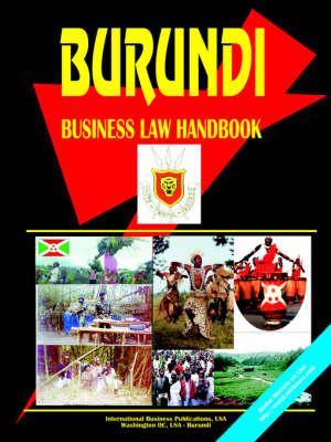 Burundi Business Law Handbook by Usa Ibp