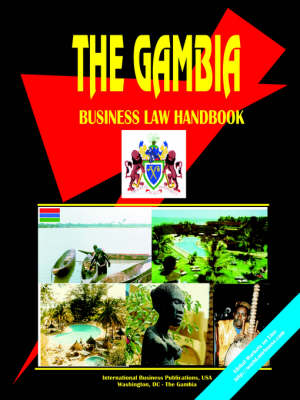 Gambia Business Law Handbook by Usa Ibp