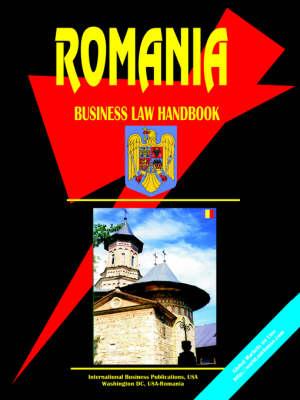 Romania Business Law Handbook by Usa Ibp