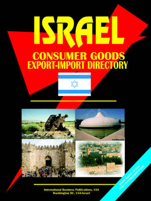 Israel Consumer Goods Export-Import Directory by Usa Ibp
