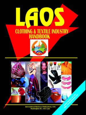 Laos Clothing & Textile Industry Handbook by Usa Ibp