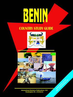 Benin Country Study Guide by Usa Ibp