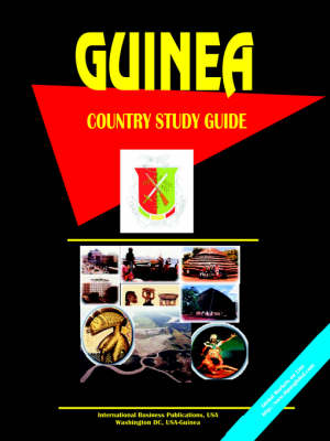 Guinea Country Study Guide by Usa Ibp