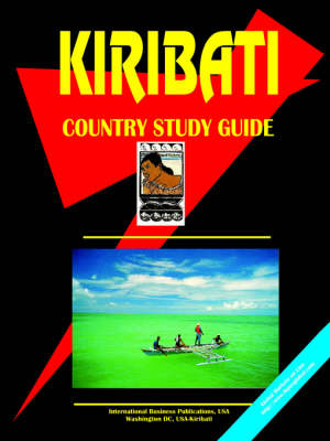 Kiribati Country Study Guide by Usa Ibp