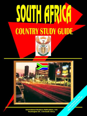 South Africa Country Study Guide by Usa Ibp