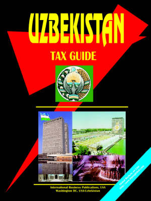Uzbekistan Tax Guide by Usa Ibp