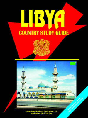 Libya Country Study Guide by IBP USA