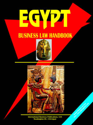 Egypt Business Law Handbook by Usa Ibp