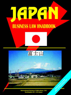 Japan Business Law Handbook by Usa Ibp