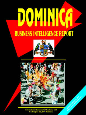 Dominica Business Intelligence Report by Usa Ibp
