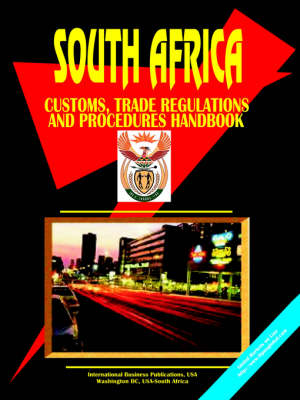 South Africa Customs Trade Regulations a by Usa Ibp