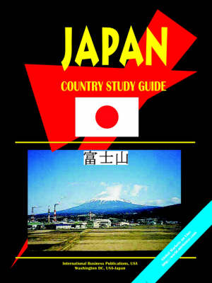 Japan Country Study Guide by Usa Ibp