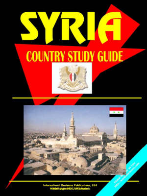 Syria Country Study Guide by Usa Ibp