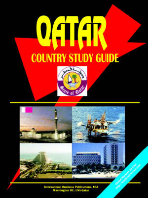 Qatar Country Study Guide by Ibp Usa