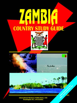 Zambia Country Study Guide by Usa Ibp