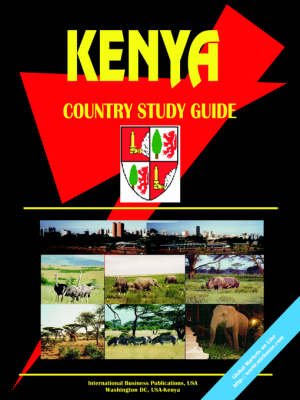 Kenya Country Study Guide by Usa Ibp