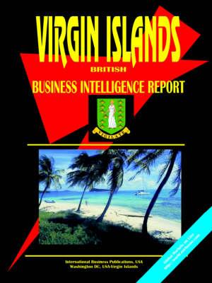 Virgin Islands British Business Intelligence Report by Usa Ibp