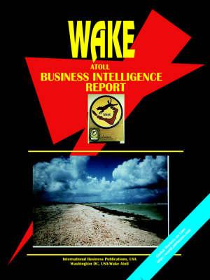 Wake Atoll Business Intelligence Report by Usa Ibp